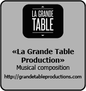 La Grande Table Production